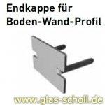 Endkappe für Boden-Wand-Profil Edelstahl